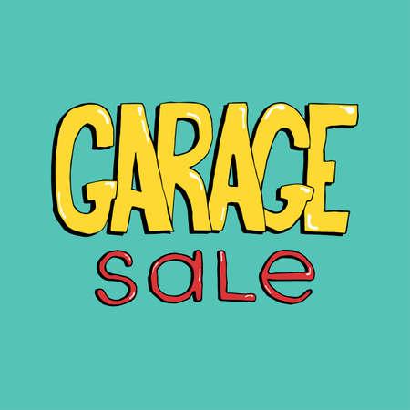 Garage sale hand drawn lettering. Colorful event announcement vector inscription. Stock Vector - 81887652