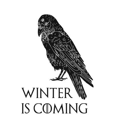 Three eyed raven and winter is coming inscription. Mysterious black bird from dreams on white background.