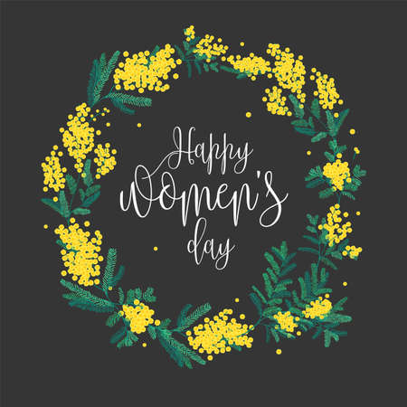 Happy Womens Day festive wish against figure eight on background surrounded by beautiful blooming yellow mimosa flowers and green leaves elegant vector illustration for March 8 greeting card.