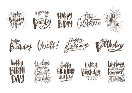 Collection of handwritten birthday wishes isolated on white background. Bundle of elegant festive lettering hand drawn in monochrome colors. Vector illustration for greeting card, invitation.