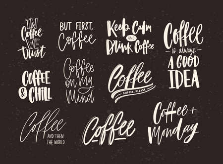 Collection of coffee lettering isolated on dark background. Set of quotes and phrases handwritten with various calligraphic fonts. Bundle of written elements or inscriptions.