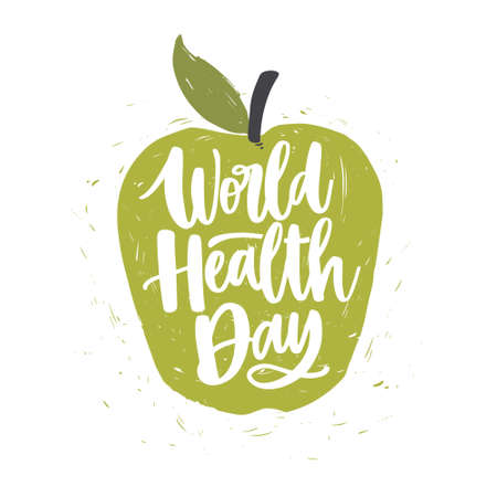 World Health Day lettering handwritten with calligraphic font on green hand drawn apple isolated on white background. Fresh fruit with elegant inscription. Bright colored vector illustration. Illustration