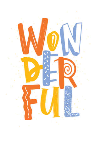 Wonderful Word Written With Letters Of Different Color And Texture