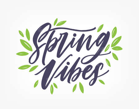 Spring Vibes, gorgeous lettering written with elegant calligraphic font or script and decorated with green leaves. Springtime inscription isolated on white background. Hand drawn vector illustration. Illustration