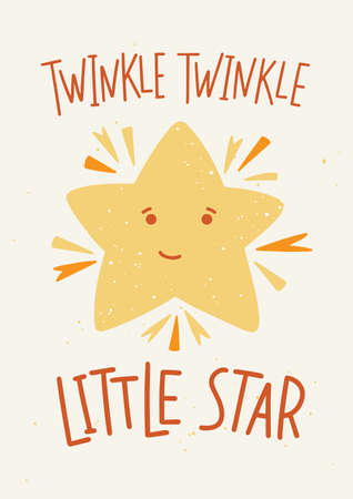 Childish poster template with Twinkle Twinkle Little Star lettering handwritten with elegant calligraphic font and cute cartoon star with smiling face.