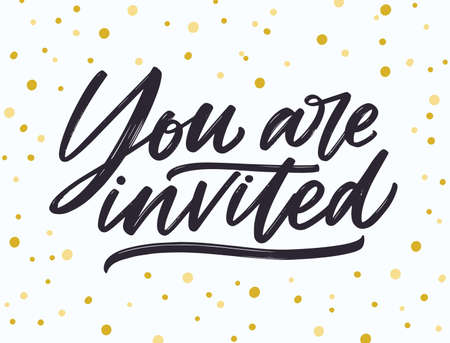 Phrase You Are Invited handwritten with elegant cursive calligraphic font and brush stroke on dotted background. Beautiful written lettering or inscription. Vector illustration for party invitation. 矢量图像
