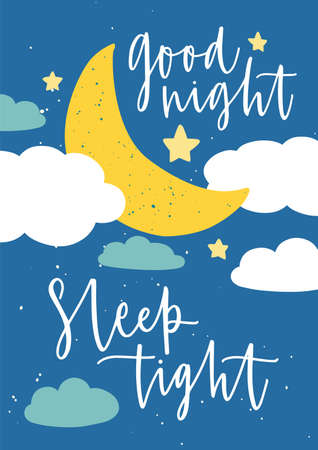 Poster template for childrens room with moon crescent, stars, clouds and Good Night Sleep Tight inscription handwritten with elegant cursive calligraphic font. Flat colorful vector illustration.