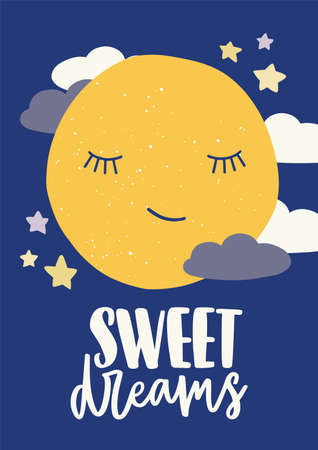 Poster template for childrens room with cute sleeping cartoon moon with closed eyes, stars, clouds and Sweet Dreams inscription handwritten with cursive calligraphic font. Vector illustration.