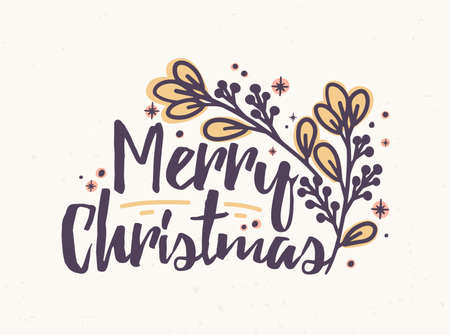 Merry Christmas lettering written with elegant cursive calligraphic font. Handwritten holiday wish decorated with branch. Decorative composition. Seasonal vector illustration for greeting card