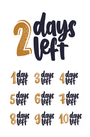 Bundle of handwritten lettering with number of days remain for countdown. Set of phrases written with cursive calligraphic font on white background. Vector illustration for event announcement