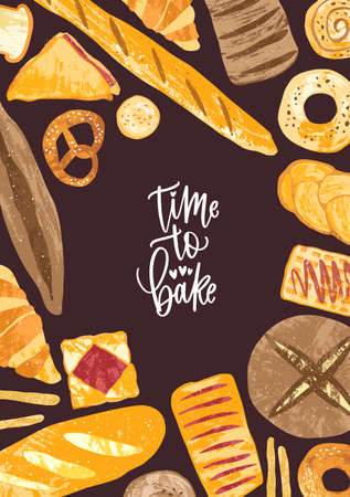 Vertical poster template with frame made of delicious breads, delicious baked products and sweet pastry of various types and Time to Bake phrase. Vector illustration for bakery promotion, advertising