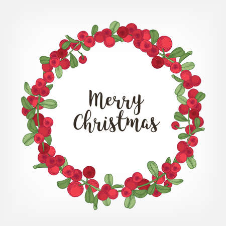Merry Christmas lettering inside holiday wreath or circular garland made of lingonberries. Round frame consisted of boreal forest berry. Traditional festive natural decoration. Vector illustration. Imagens