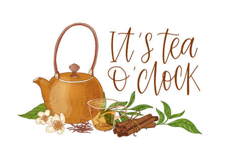 Elegant composition with teapot, transparent glass cup with steeping tea, fresh leaves, flowers, cinnamon sticks and It s Tea Oclock slogan. Colored vector illustration hand drawn in vintage style. Иллюстрация