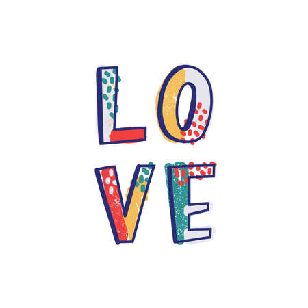 Love word or romantic message handwritten with cool creative font decorated by colorful stains and dots. Modern trendy hand lettering. Stylish vector illustration for t-shirt, apparel or sweatshirt
