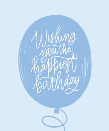 Simple greeting card template with Birthday wish handwritten on blue balloon with stylish cursive calligraphic font. Decorative B-day postcard. Trendy vector illustration for event celebration