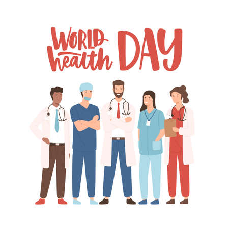 World Health Day banner with elegant lettering and group of happy medical staff, medicine workers, physicians, doctors, paramedics, nurses standing together. Vector illustration in flat cartoon style