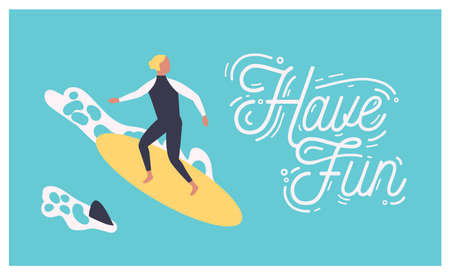 Summer postcard template with male surfer on surfboard or man surfing in sea or ocean and Have Fun wish written with cursive calligraphic font. Colorful seasonal vector illustration in flat style