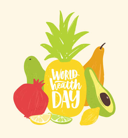 World Health Day festive composition with elegant lettering handwritten with cursive calligraphic font on fresh organic juicy tropical fruits. Wholesome veggie nutrition. Flat vector illustration