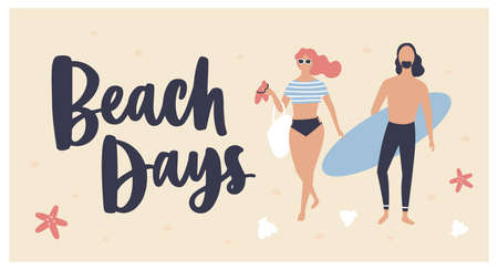Summer postcard template with woman dressed in beachwear, surfer carrying surfboard and Beach Days text written with cursive calligraphic font. Vacation at seashore. Seasonal flat vector illustration
