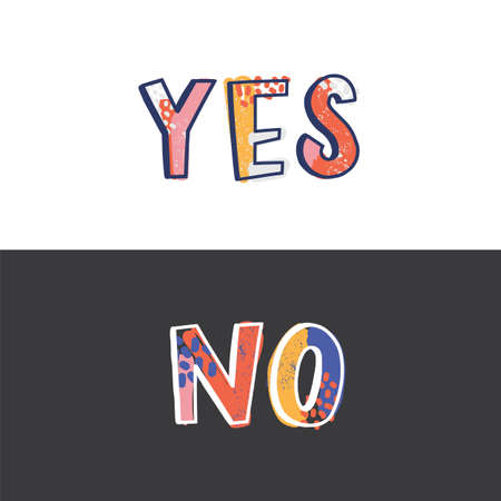 Yes and No words written with funky calligraphic font isolated on black and white background. Dilemma, contradiction, choice between two options. Stylish vector illustration for sweatshirt print