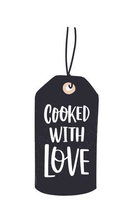 Cooked With Love inscription written with cursive calligraphic font or script on label or tag. Stylish lettering for decoration of homemade meals or products. Modern flat vector illustration Illustration