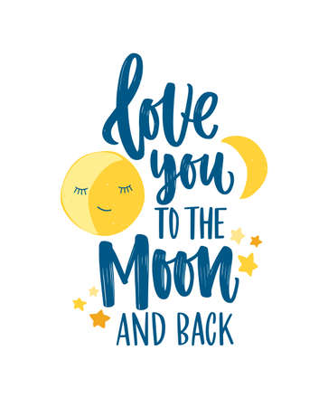 Poster template for childrens room with crescent, stars and Love You To The Moon And Back inscription handwritten with elegant cursive calligraphic font. Flat colorful childish vector illustration