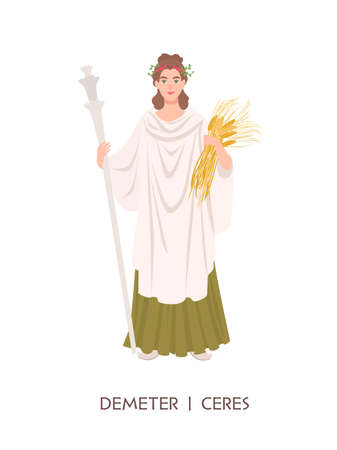 Demeter or Ceres - goddess of harvest and agriculture in ancient Greek and Roman religion or mythology. Female deity holding grain crops isolated on white background. Flat cartoon illustration.