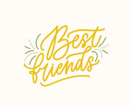 Best friends vector handwritten color lettering. Friendship message, slogan written inscription. Decorative quote stylized calligraphy. Cute print, postcard isolated design element vector illustration.