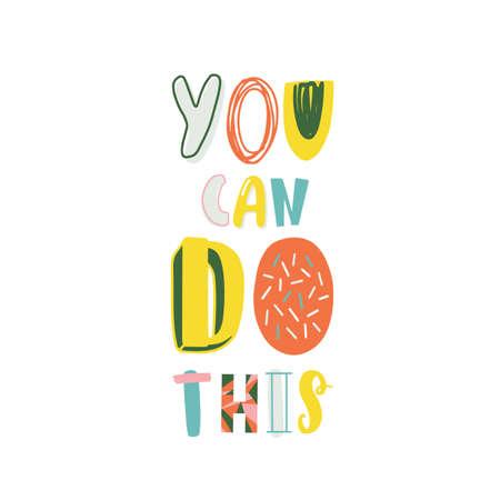 Lema motivacional puedes hacer este vector de letras de colores. Inscripción de decoración positiva, lema de estilo de vida aislado sobre fondo blanco. Concepto de logro y frase inspiradora.
