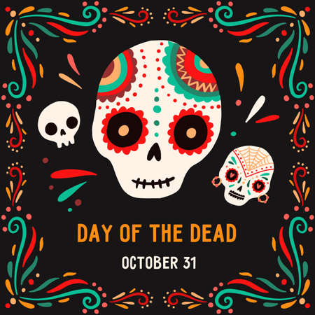 Day of the death 31 October postcard or card vector flat illustration. Composition with sugar skulls decorated by design elements and colorful ornament. Traditional Mexican seasonal holiday 矢量图像