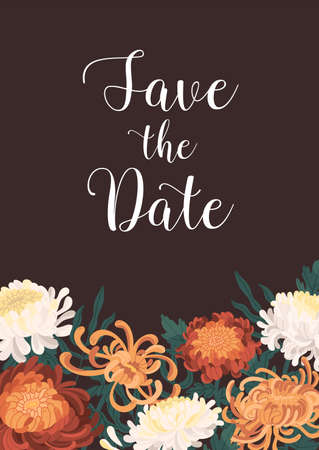 Romantic floral vertical template with Save the date inscription vector flat illustration. Elegant festive wedding invitation card decorated by blooming japanese chrysanthemum flowers