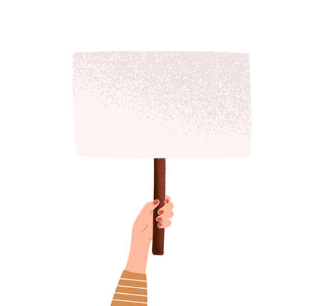 Female hand holding blank banner with a place for text. Activist with empty placard on stick for demonstration or protest isolated on white background. Vector illustration in flat cartoon style