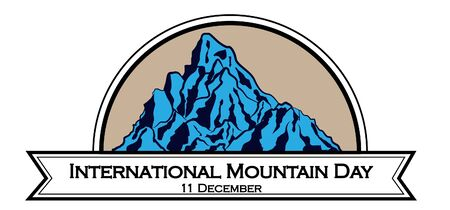 International mountain day, December 11,extreme mountains rock landscape nature outdoor with hand drawn and lettering in ribbon vector