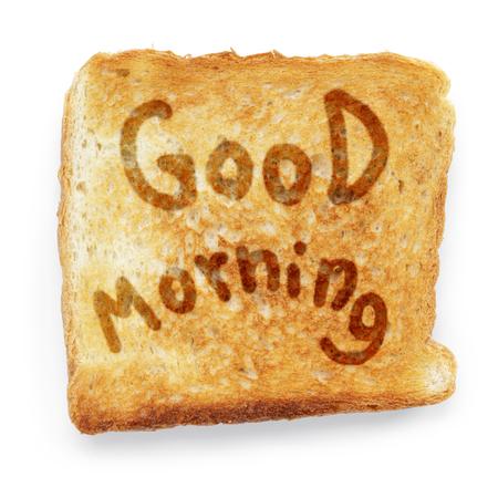 buena salud: pan tostado desea buenos d�as