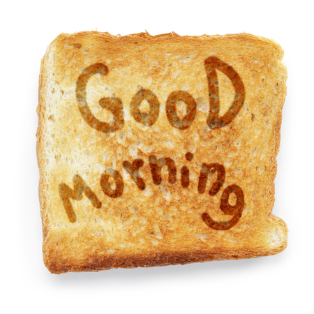 good morning: toasted bread wishes good morning Stock Photo