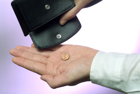 impoverished: The last cent out of the wallet