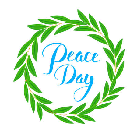 peace day: International Peace Day poster. Olive branch, symbol of peace and hope, in circle and hand lettering text. Typographic Designs. vector illustration. isolated Illustration