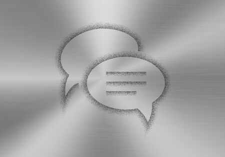 sprayed: Chat and messenger icon made of stipples like sprayed paint on a brushed metal background. Chat or messenger application sign concept. Chat bubbles. illustration