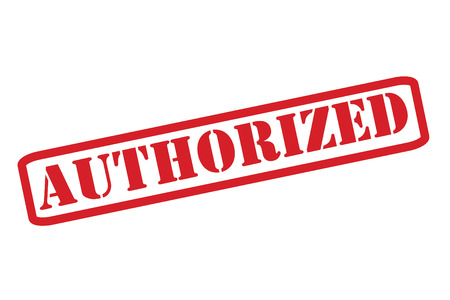 authorise: AUTHORIZED red rubber stamp vector over a white background. Illustration