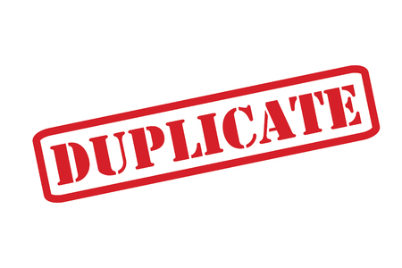 counterfeit: DUPLICATE red rubber stamp vector over a white background. Illustration
