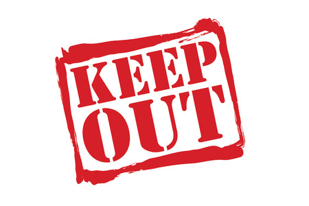 KEEP OUT red rubber stamp over a white background.