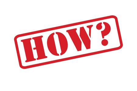 how: �C�MO? Sello de goma sobre un fondo blanco.