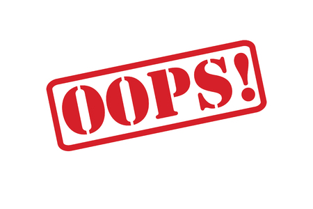 misunderstanding: OOPS! red rubber stamp over a white background.