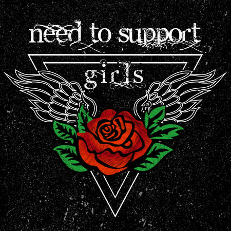 Girl Need to Support Girls Slogan, clothes for T-shirt with printed graphic design. Stickers, embroidery, applique in the style of ancient breeds. Background rose Illustration