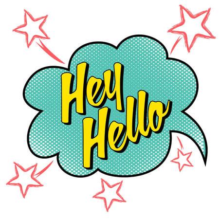 Type slogan Hey Hello and star.