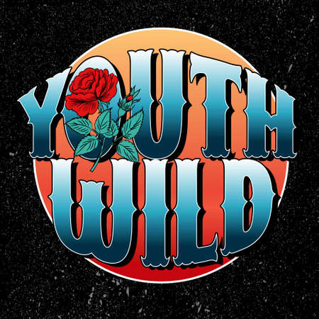 Youth wild with red roses slogan fashion patch, typography, t-shirt graphics, vectors.