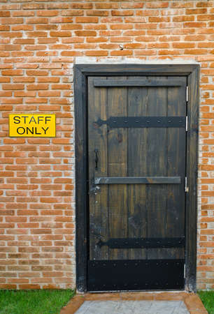 Staff only - do not enter without authorization photo