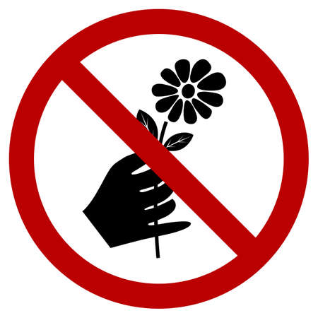 A sign that tell you not to pick the flower in this area Vector