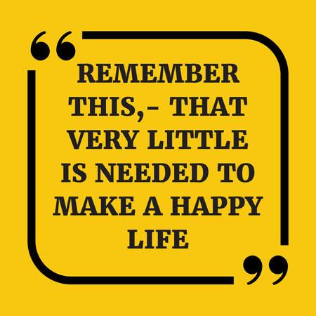 Citation De Motivation Rappelez Vous Ceci Il Faut Tres Peu Pour Faire Une Vie Heureuse Sur Fond Jaune Clip Art Libres De Droits Vecteurs Et Illustration Image 67725326