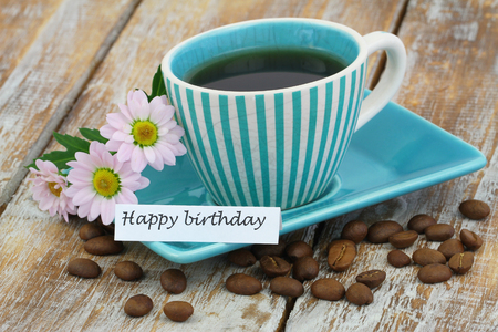Happy Birthday Card With Cup Of Coffee And Pink Daisies On Rustic